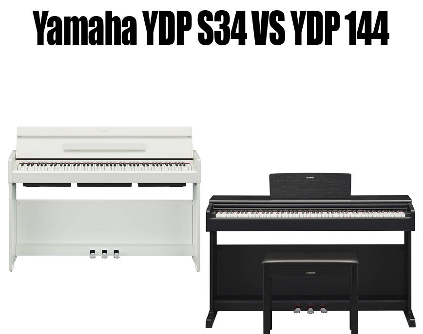 Yamaha YDP S34 vs YDP 144 | techbuckarch.com