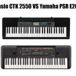 Casio CTK 2550 Vs Yamaha PSR E263