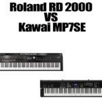 Roland RD 2000 VS Kawai MP7SE